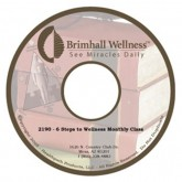 Brimhall 6 Steps to Wellness Monthly Class DVD